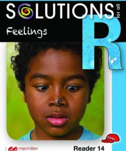 SOLUTIONS FOR ALL ENGLISH GRADE R: READER 14: FEELINGS