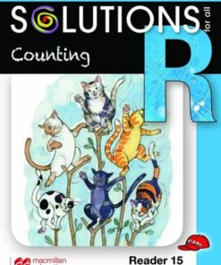 SOLUTIONS FOR ALL ENGLISH GRADE R READER 15: COUNTING