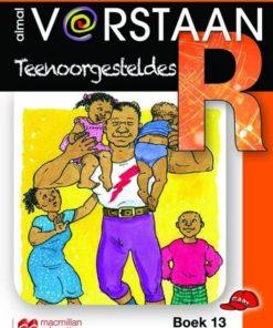 ALMAL VERSTAAN AFRIKAANS GRAAD R BOEK 13: TEENOORGESTELDES