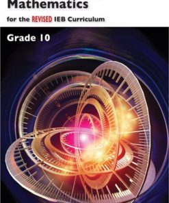 ADVANCED PROGRAMME MATHEMATICS FOR THE REVISED IEB CURRICULUM GRADE 10