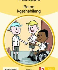 RE BA KGETHEHILENG - GRADE 2