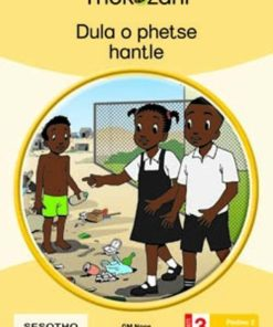 DULA O PHETSE HANTLE - GRADE 3