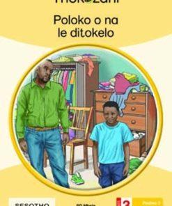 POLOKO O NA LE DITOKELO - GRADE 3