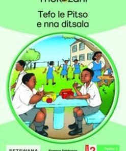 TEFO LE PITSO E NNA DITSALA - GRADE 2