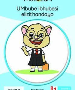 UMBUBE IBHUBESI ELIZITHANDAYO - GRADE 1