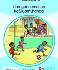 UMNGANI OMUSHA KASIYAMTHANDA - GRADE 2
