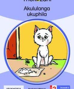 AKULULANGA UKUPHILA - GRADE 2