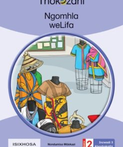 NGOMHLA WELIFA - GRADE 2