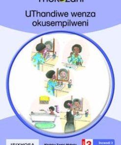 UTHANDIWE WENZA OKUSEMPILWENI - GRADE 3