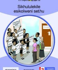 SIKHULULEKILE ESIKOLWENI SETHU - GRADE 3