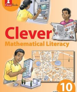CLEVER MATHEMATICAL LITERACY GRADE 10 LEARNER'S BOOK
