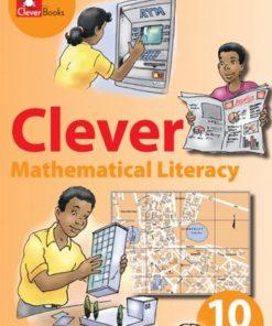 CLEVER MATHEMATICAL LITERACY GRADE 10 TEACHER'S GUIDE