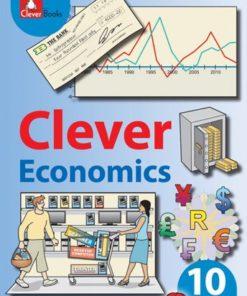 CLEVER ECONOMICS GRADE 10 TEACHER'S GUIDE