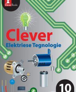 CLEVER ELEKTRIESE TEGNOLOGIE GRAAD 10 LB