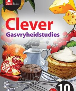 CLEVER GASVRYHEIDSTUDIES GRAAD 10 OG