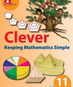 CLEVER KEEPING MATHEMATICS SIMPLE GRADE 11 LB