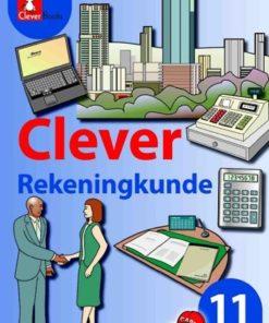 CLEVER REKENINGKUNDE GRAAD 11 LEERDERBOEK