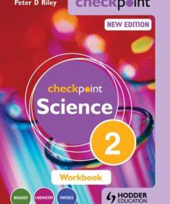 Cambridge/ international exam Checkpoint SCIENCE WB 2