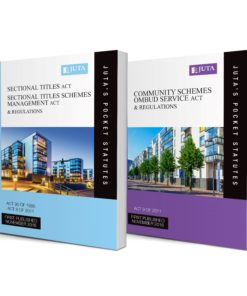 Sectional Titles Act 95 of 1986; Sectional Titles Schemes Management Act 8 of 2011 & Regulations AND Community Schemes Ombud Service Act 9 of 2011 & Regulations (two-volume set)