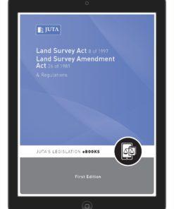 Land Survey Act 8 of 1997; Land Survey Amendment Act 26 of 1981 & Regulations