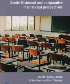Decolonising Education in the Global South: Historical and comparative international perspectives