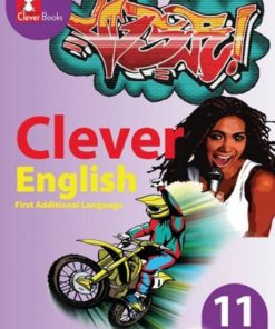 CLEVER ENGLISH FIRST ADDITIONAL LANGUAGE GRADE 11 LEARNER'S BOOK