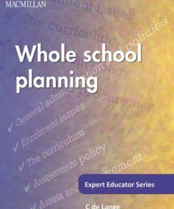 WHOLE SCHOOL PLANNING