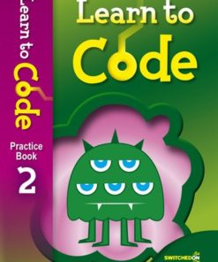 LEARN TO CODE PRACTICE BOOK 2