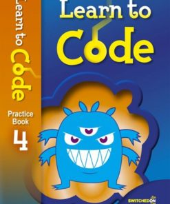 LEARN TO CODE PRACTICE BOOK 4