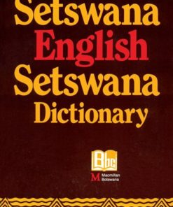 SETSWANA ENGLISH SETSWANA DICTIONARY