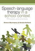 Speech-language therapy in a school context: Principles and practices