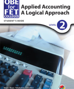 OBE for FET Colleges Applied Accounting: A Logical Approach Level 2 Student's Book