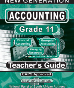 New Generation Accounting Grade 11 Teachers Guide