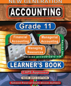 New Generation Accounting Grade 11 Learner Book