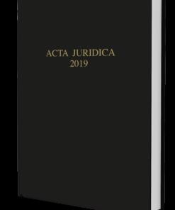 Acta Juridica 2019