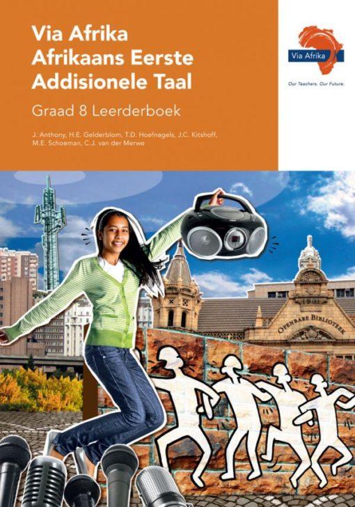Via Afrika Afrikaans Eerste Addisionele Taal Graad 8 Leerderboek