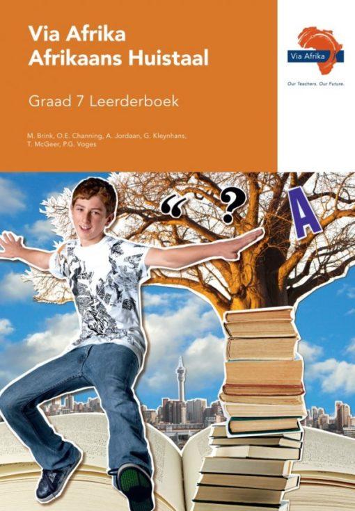 Via Afrika Afrikaans Huistaal Graad 7 Leerderboek