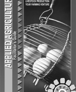 Applied Agriculture and Agricultural Sciences Level 4 Facilitator's Guide