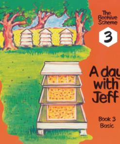 Beehive Book 3: A day with Jeff