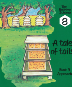 Beehive Book 8: A tale of tails