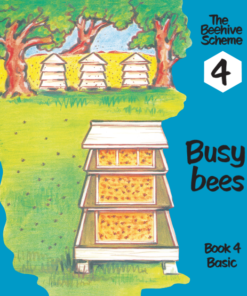 Beehive Book 4: Busy bees