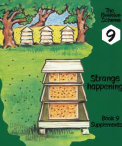 Beehive Book 9: Strange happenings