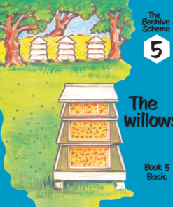 Beehive Book 5: The willows