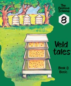 Beehive Book 8: Veld tales