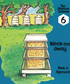 Beehive Book 6: Week-end away