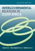 Intergovernmental Relations in South Africa 2/e