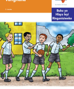 Via Afrika Xitsonga Home Language Intermediate Phase Graded Reader 19 Vanghana