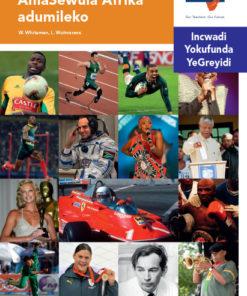 Via Afrika isiNdebele Home Language Intermediate Phase Graded Reader 27 AmaSewula Afrika adumileko