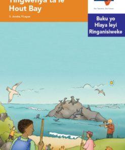 Via Afrika Xitsonga Home Language Intermediate Phase Graded Reader 29 Tingwenya ta le Hout Bay