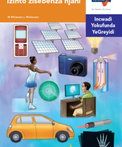 Via Afrika isiNdebele Home Language Intermediate Phase Graded Reader 30 Izinto zisebenza njani